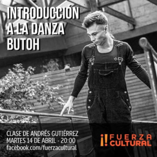 Taller de Danza Butoh de Fuerza Cultural!