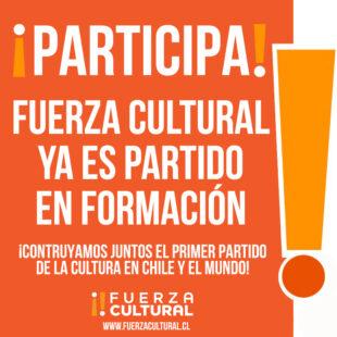 Fuerza Cultural pasa a ser Partido en Formación!