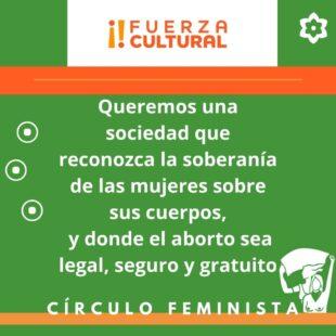 Campaña Círculo Feminista Fuerza Cultural