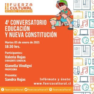 Fuerza Cultural Valparaíso Presenta: La Cultura y la Constitución 4
