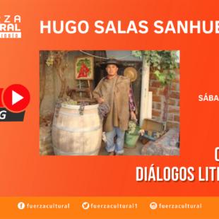 Ciclo de Diálogos Literarios: Hugo Salas Sanhueza