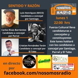 Nosomos Radio Presenta: Candidaturas Fuerza Cultural 1