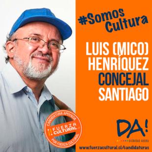 LUIS HENRIQUEZ (MICO) – Candidato a Concejal Santiago Centro