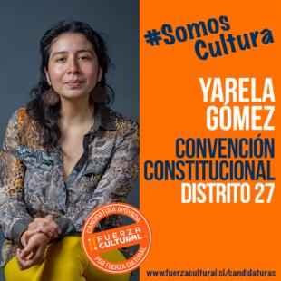 YARELA GÓMEZ – Convención Constitucional D27